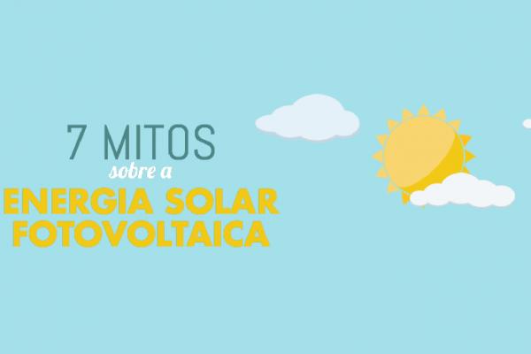 Mitos sobre a energia solar fotovoltaica